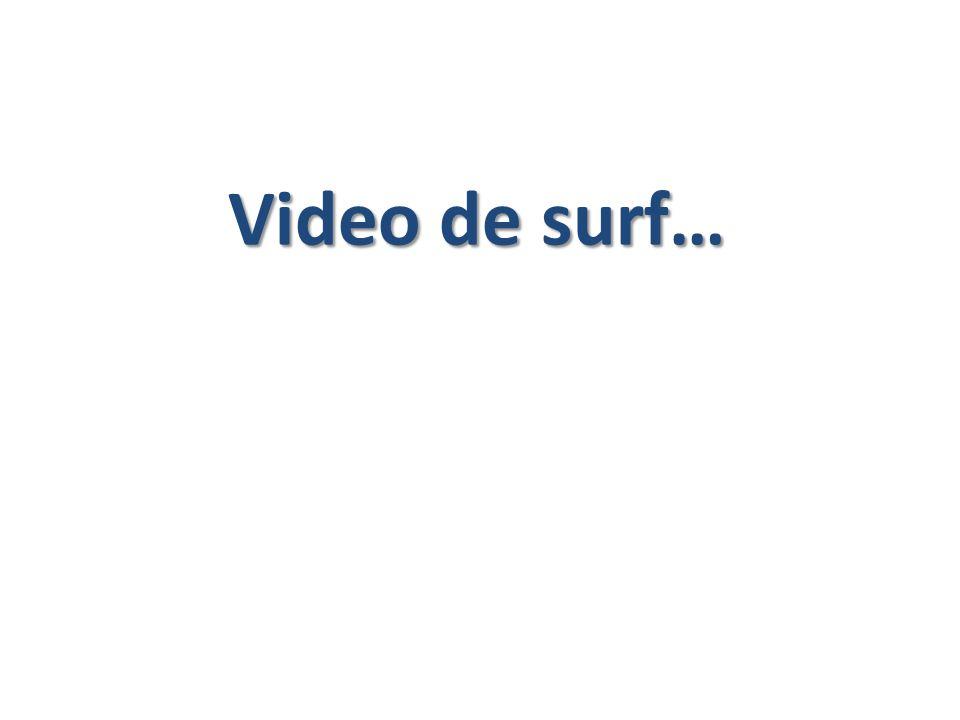 Video de surf…