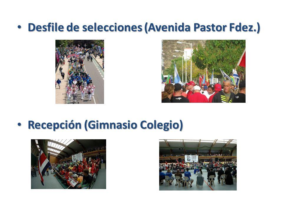 Desfile de selecciones (Avenida Pastor Fdez.) Desfile de selecciones (Avenida Pastor Fdez.) Recepción (Gimnasio Colegio) Recepción (Gimnasio Colegio)