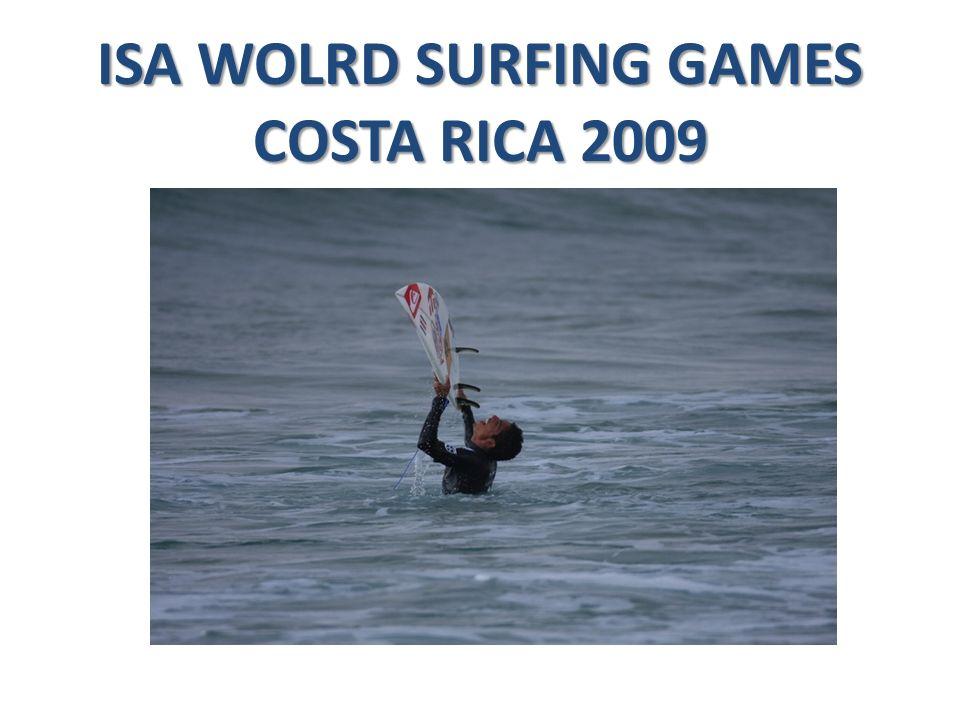 ISA WOLRD SURFING GAMES COSTA RICA 2009