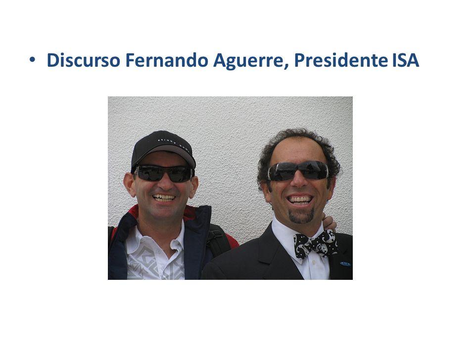 Discurso Fernando Aguerre, Presidente ISA