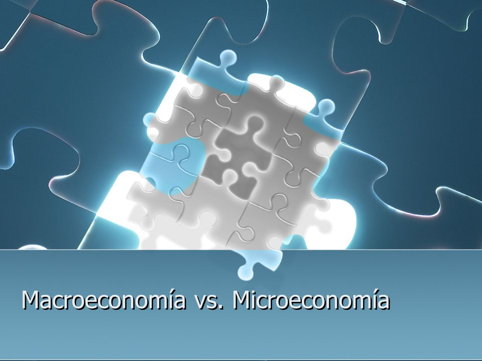 Macroeconomía vs. Microeconomía