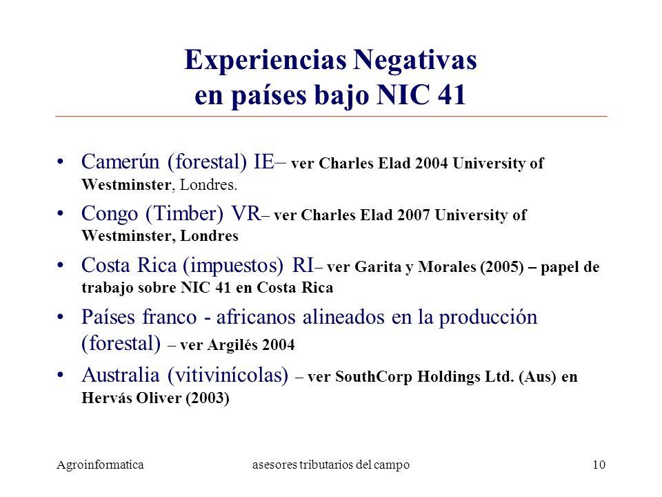 Agroinformaticaasesores tributarios del campo10 Experiencias Negativas en países bajo NIC 41 Camerún (forestal) IE– ver Charles Elad 2004 University o