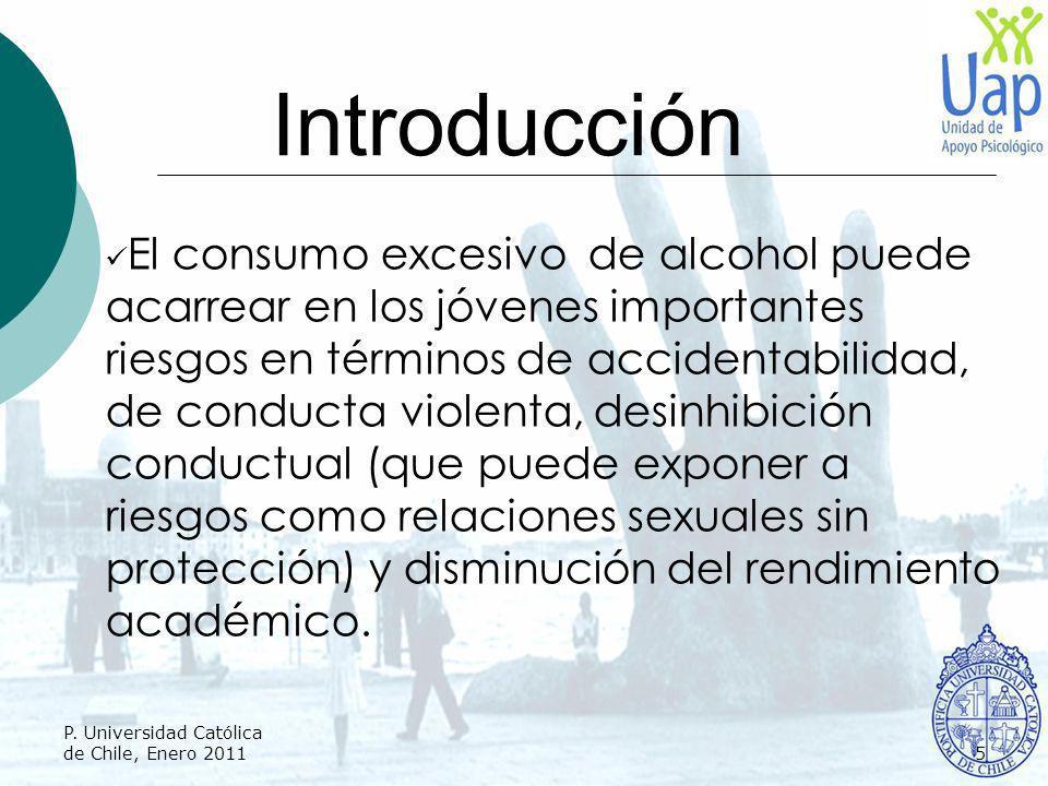 Introducción El consumo excesivo de alcohol puede acarrear en los jóvenes importantes riesgos en términos de accidentabilidad, de conducta violenta, d