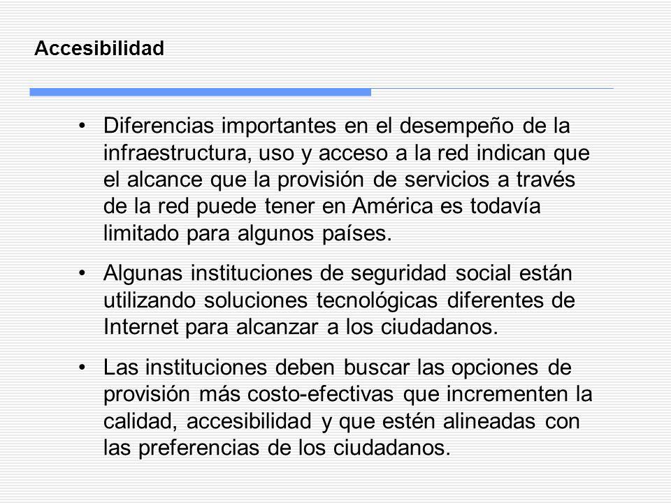 Accesibilidad Diferencias importantes en el desempeño de la infraestructura, uso y acceso a la red indican que el alcance que la provisión de servicio