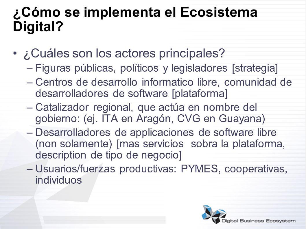 ¿Cómo se implementa el Ecosistema Digital? ¿Cuáles son los actores principales? –Figuras públicas, políticos y legisladores [strategia] –Centros de de