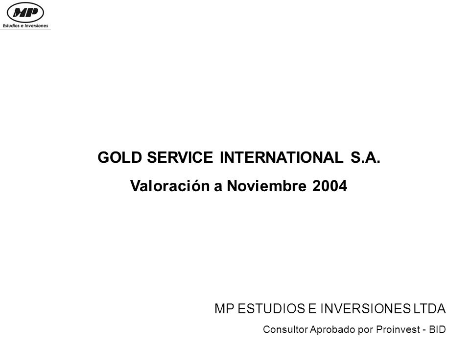 GOLD SERVICE INTERNATIONAL S.A.