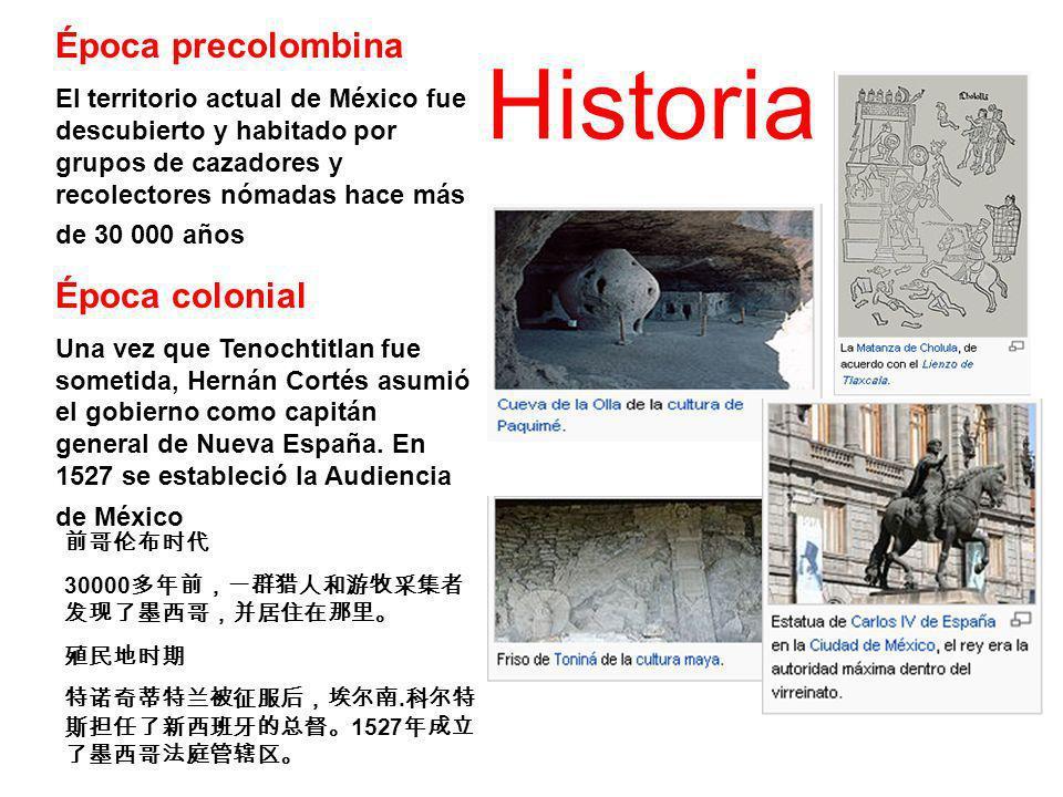 Época precolombina El territorio actual de México fue descubierto y habitado por grupos de cazadores y recolectores nómadas hace más de 30 000 años Ép