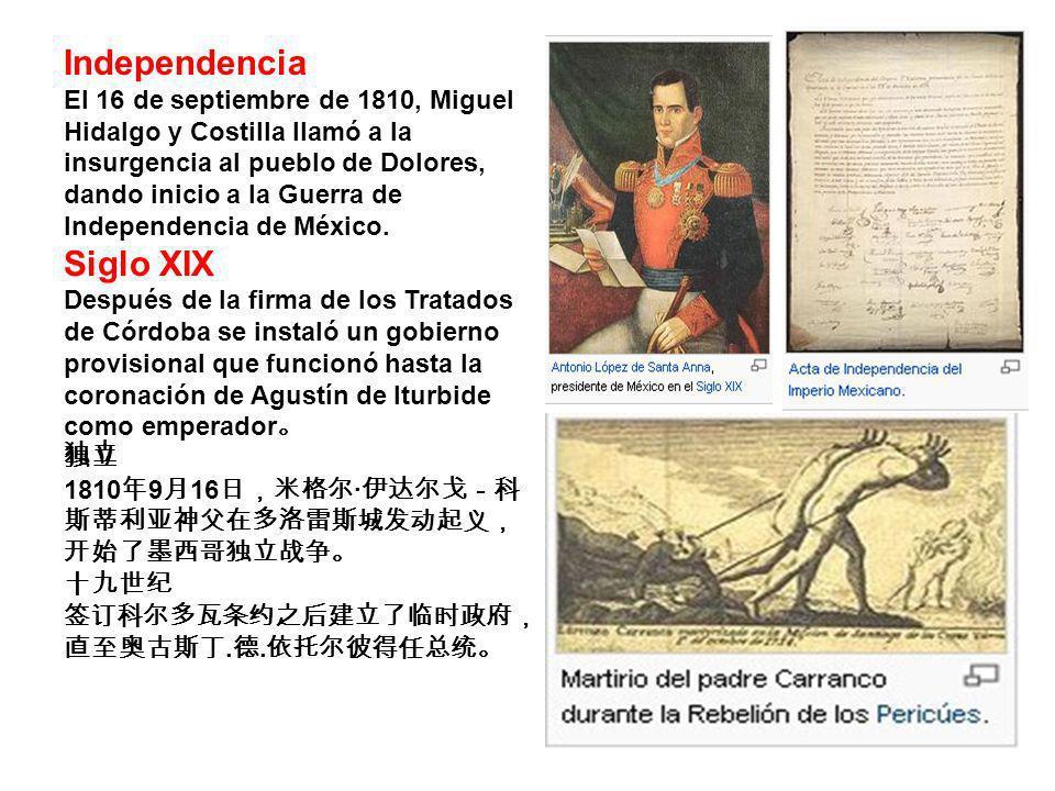 Independencia El 16 de septiembre de 1810, Miguel Hidalgo y Costilla llamó a la insurgencia al pueblo de Dolores, dando inicio a la Guerra de Independ