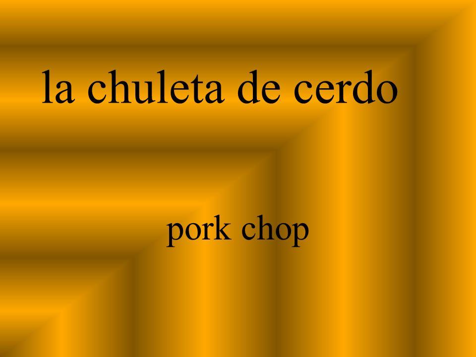 la chuleta de cerdo pork chop