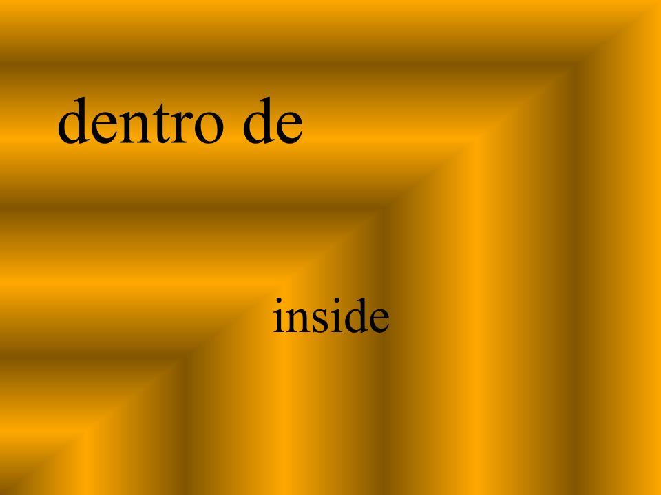dentro de inside