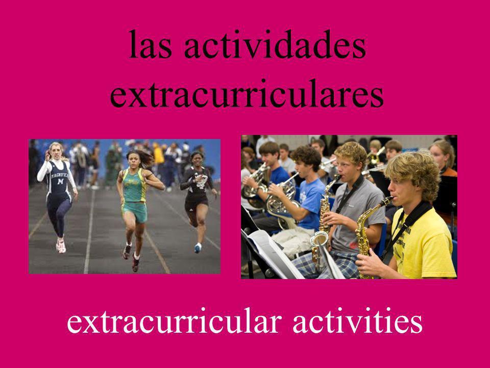 las actividades extracurriculares extracurricular activities