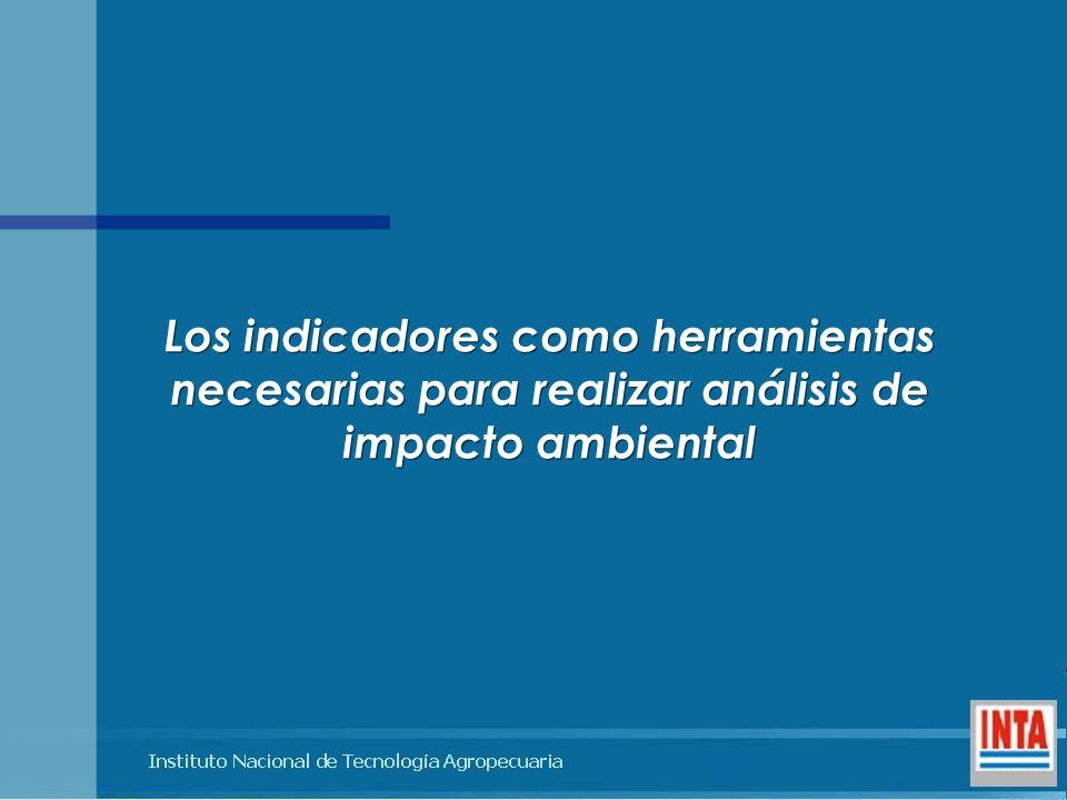 Los indicadores como herramientas necesarias para realizar análisis de impacto ambiental Los indicadores como herramientas necesarias para realizar an