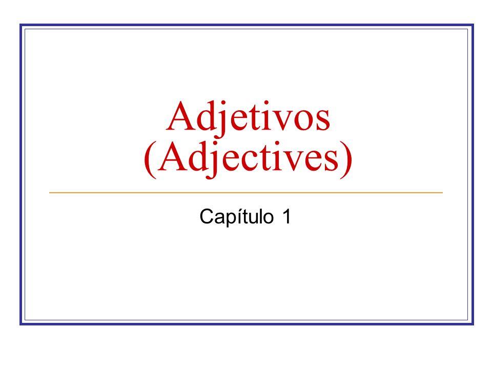 Adjetivos (Adjectives) Capítulo 1