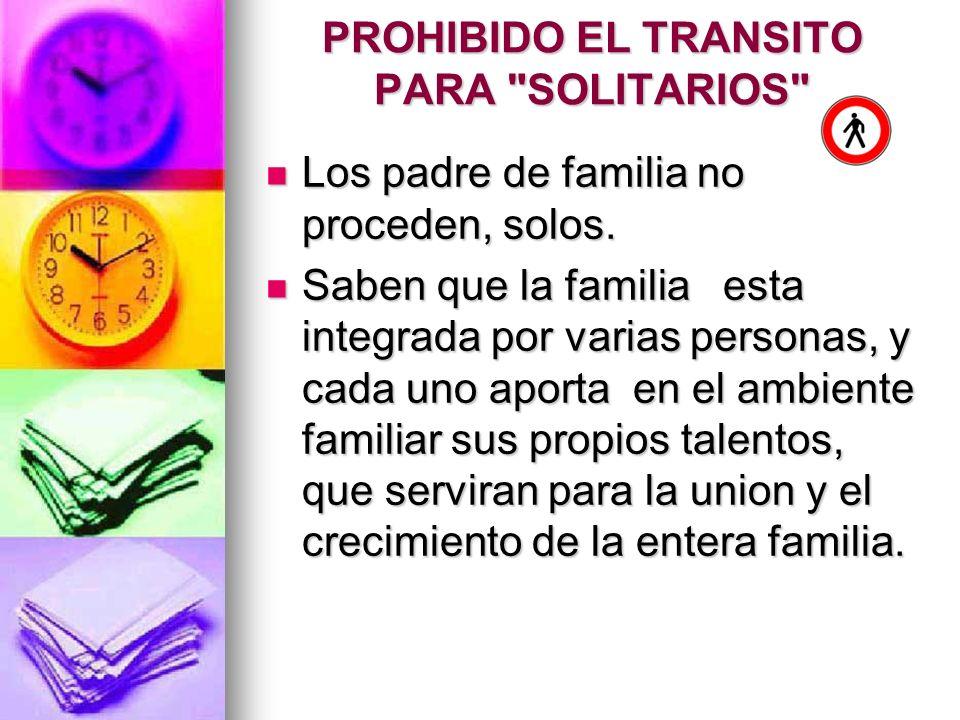 PROHIBIDO EL TRANSITO PARA