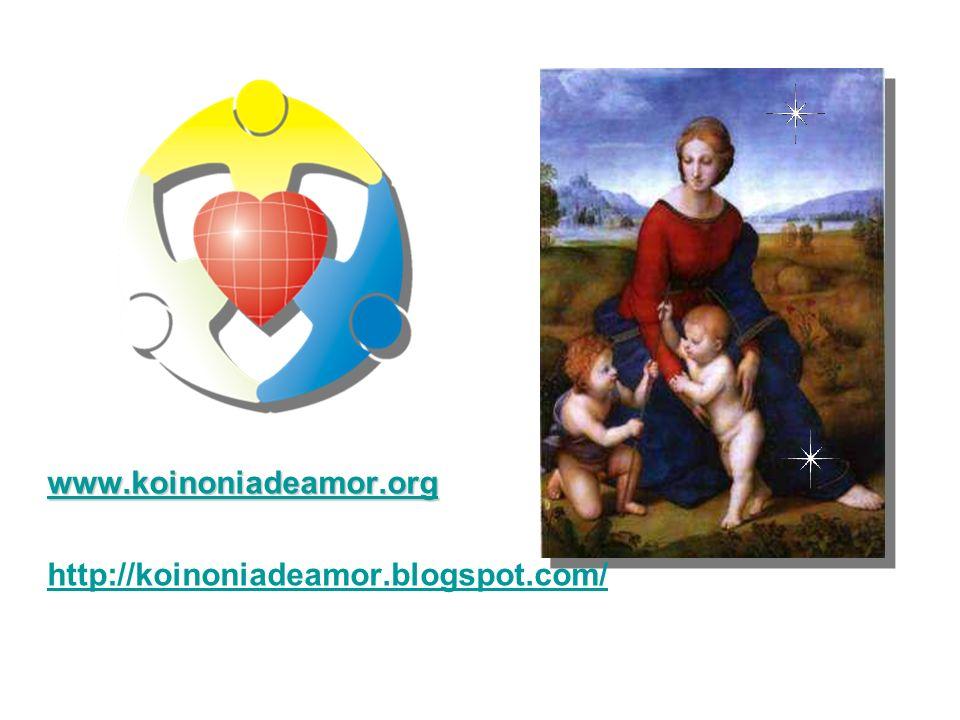 www.koinoniadeamor.org http://koinoniadeamor.blogspot.com/