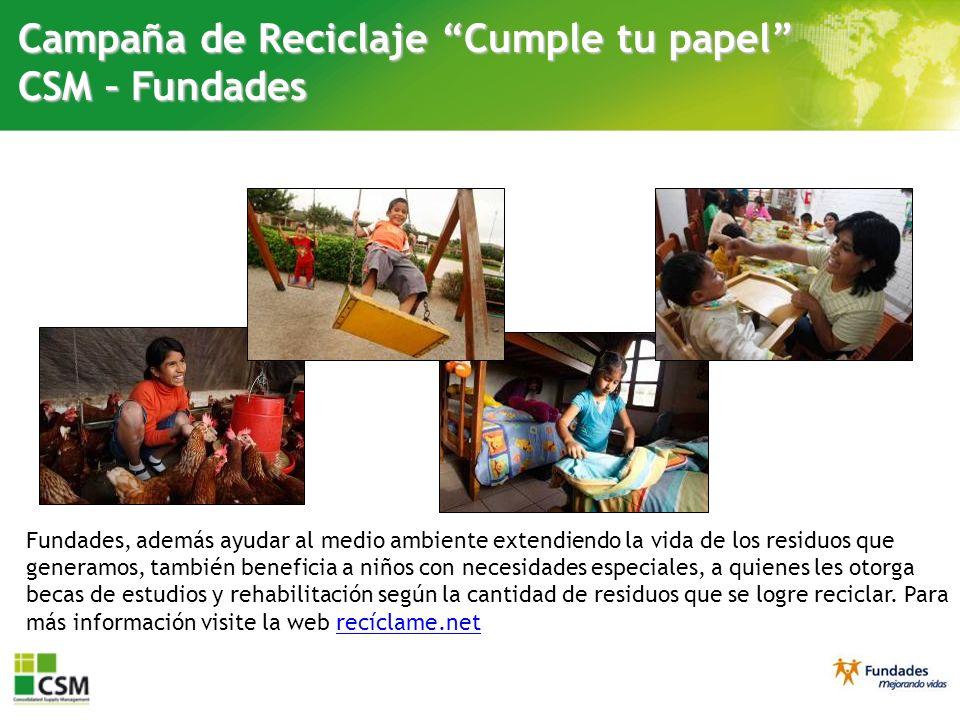Fundades, además ayudar al medio ambiente extendiendo la vida de los residuos que generamos, también beneficia a niños con necesidades especiales, a q