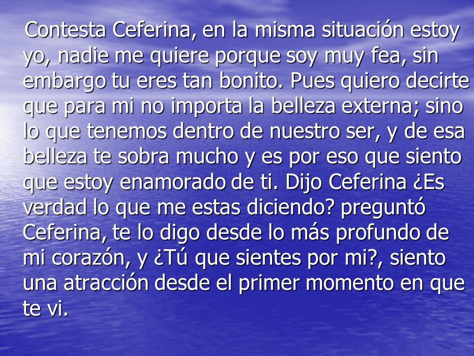 Ceferina invitó a Mariano a su casa a conocer a su tía Lou y a hacerle saber de su noviazgo a primera vista.