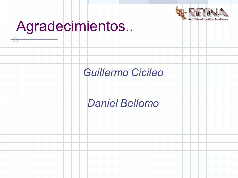 Agradecimientos.. Guillermo Cicileo Daniel Bellomo
