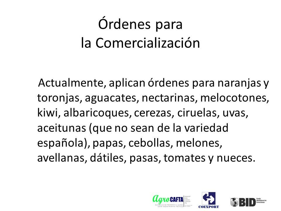 Actualmente, aplican órdenes para naranjas y toronjas, aguacates, nectarinas, melocotones, kiwi, albaricoques, cerezas, ciruelas, uvas, aceitunas (que