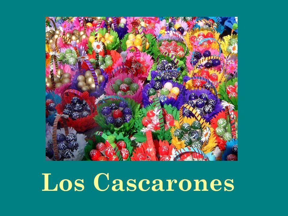 La historia de los Cascarones El nombre cascarón viene de la palabra cáscara.