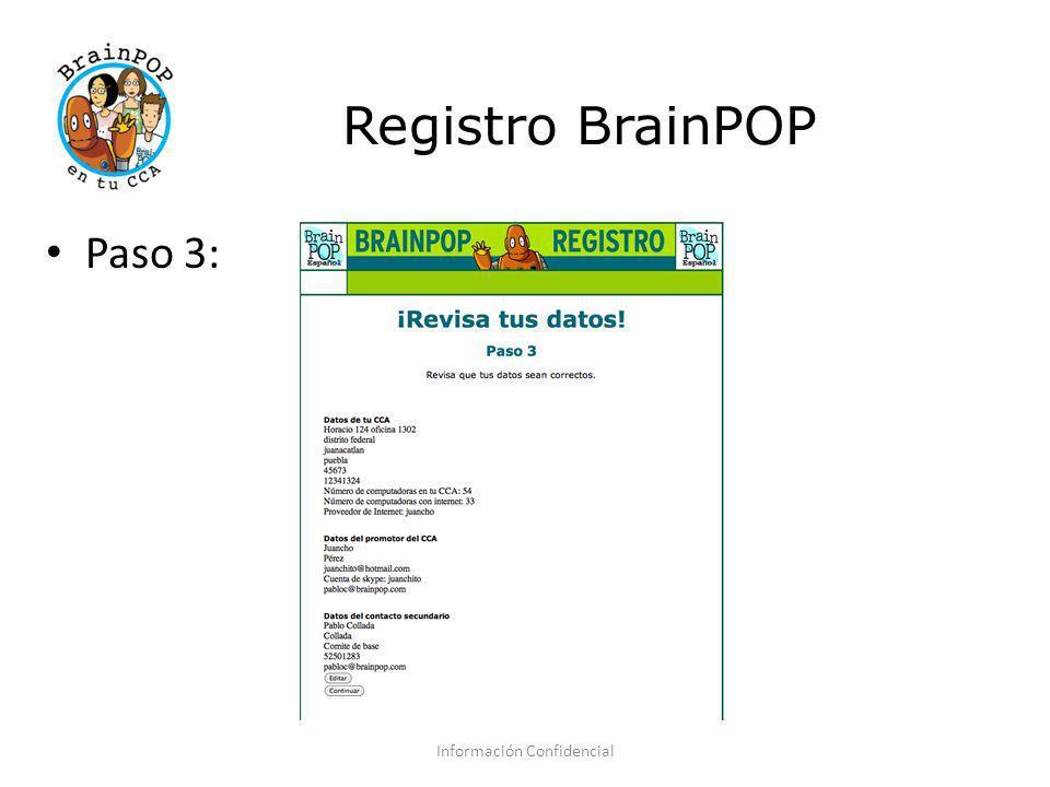Registro BrainPOP Información Confidencial Paso 3: