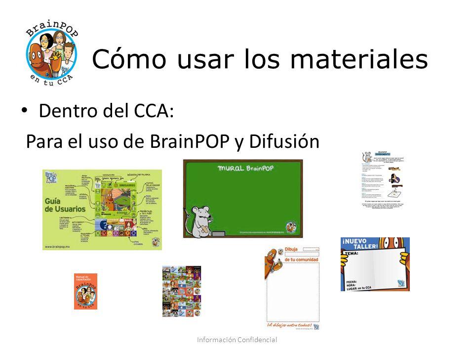 Cómo usar los materiales En las escuelas: Información Confidencial