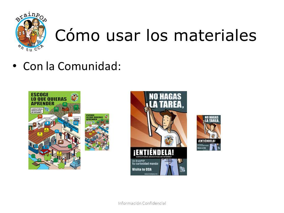 Cómo usar los materiales Con la Comunidad: Información Confidencial