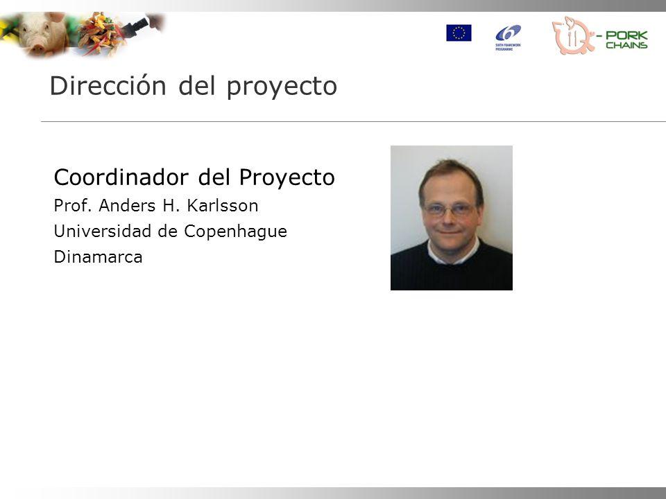 Dirección del proyecto Coordinador del Proyecto Prof. Anders H. Karlsson Universidad de Copenhague Dinamarca