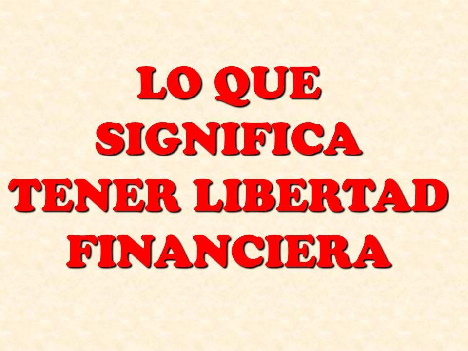 FACTORES BASICOS DE LA LIBERTAD FINANCIERA DAR RECIBIR ADMINISTRAR