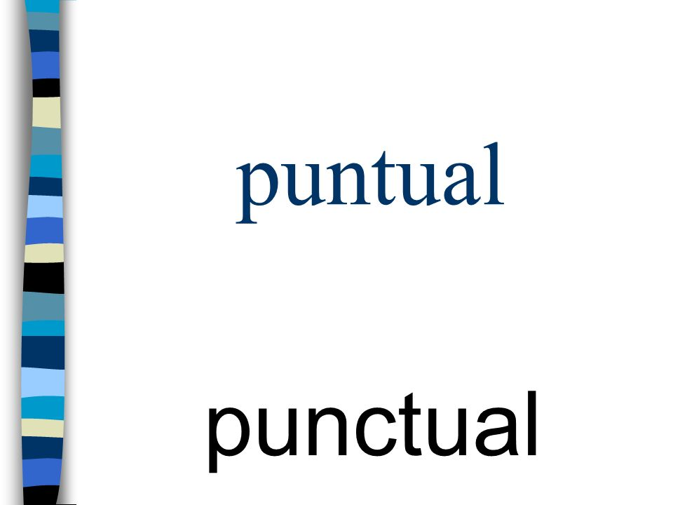 puntual punctual