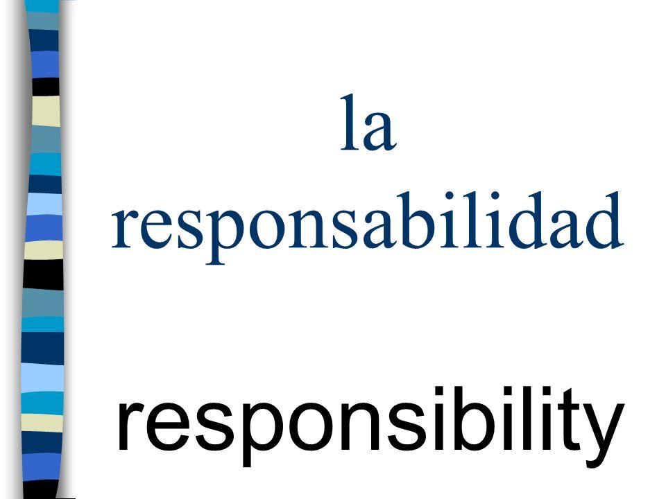 la responsabilidad responsibility