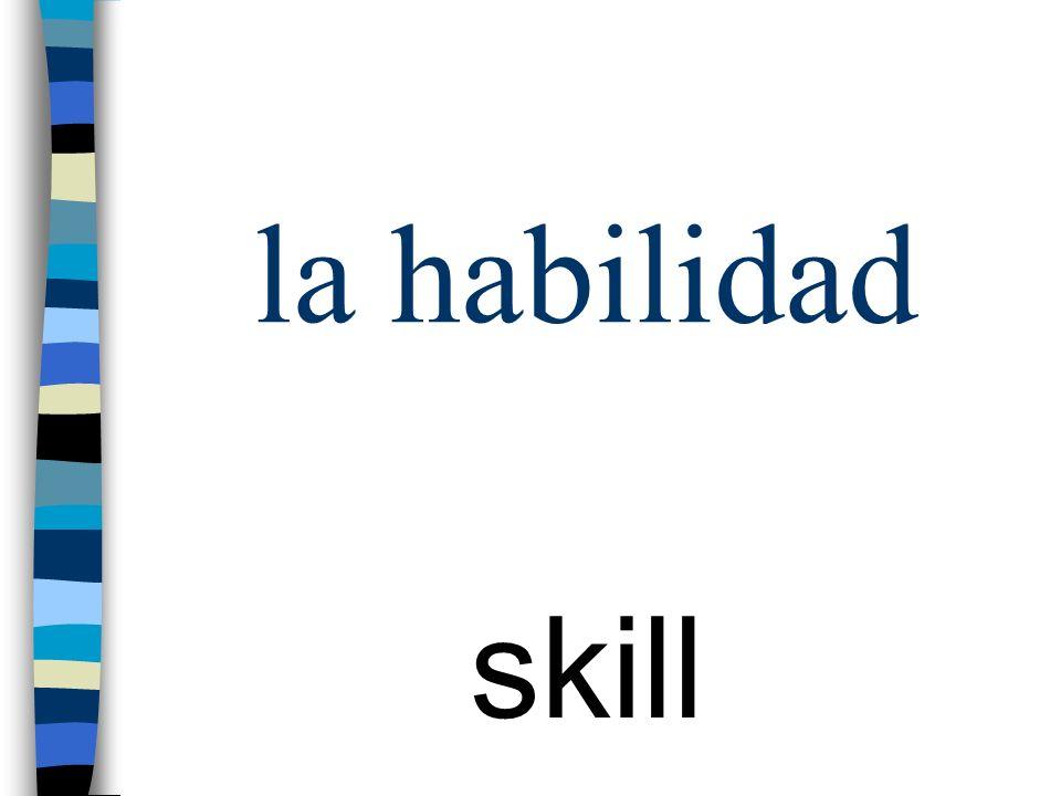 la habilidad skill