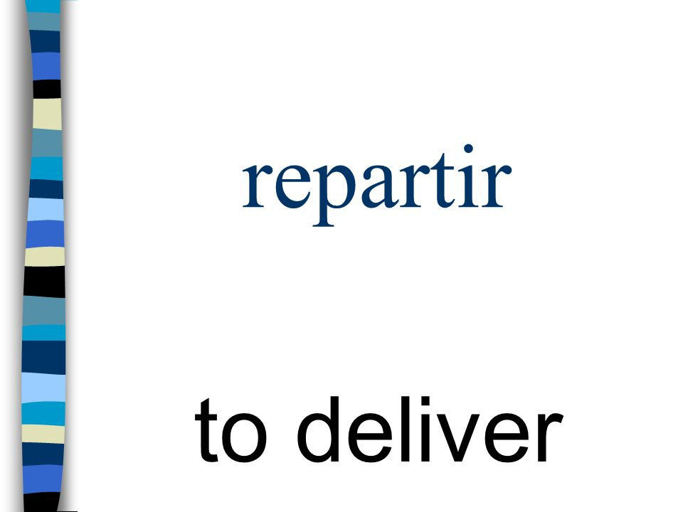 repartir to deliver