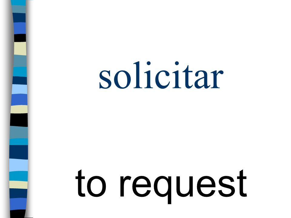 solicitar to request