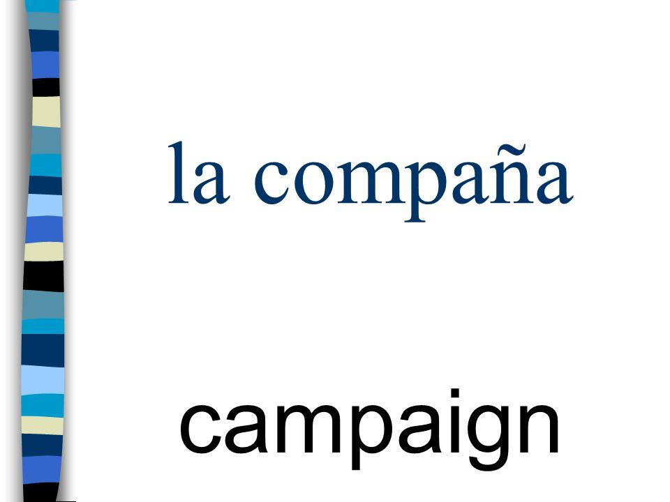 la compaña campaign