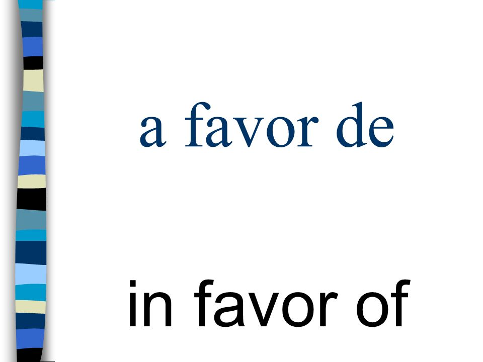 a favor de in favor of