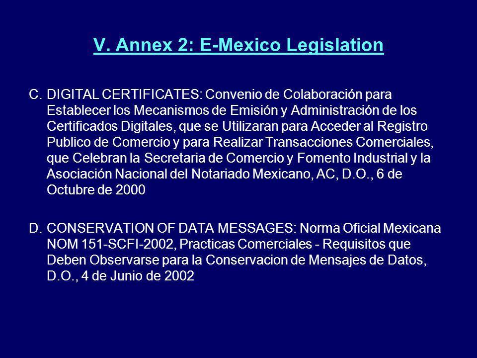 V. Annex 2: E-Mexico Legislation C.DIGITAL CERTIFICATES: Convenio de Colaboración para Establecer los Mecanismos de Emisión y Administración de los Ce