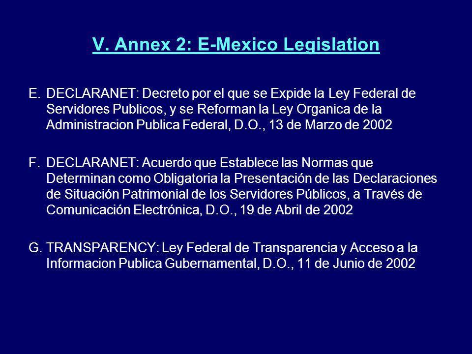 V. Annex 2: E-Mexico Legislation E.DECLARANET: Decreto por el que se Expide la Ley Federal de Servidores Publicos, y se Reforman la Ley Organica de la