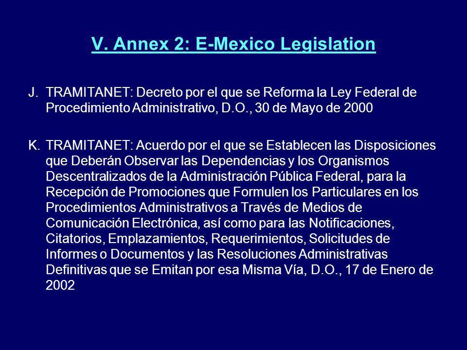 V. Annex 2: E-Mexico Legislation J.TRAMITANET: Decreto por el que se Reforma la Ley Federal de Procedimiento Administrativo, D.O., 30 de Mayo de 2000