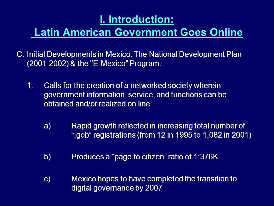I. Introduction: Latin American Government Goes Online C.Initial Developments in Mexico: The National Development Plan (2001-2002) & the
