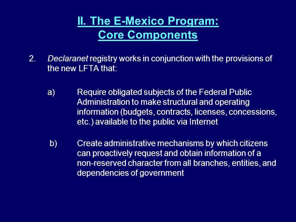 II.The E-Mexico Program: Core Components 3.