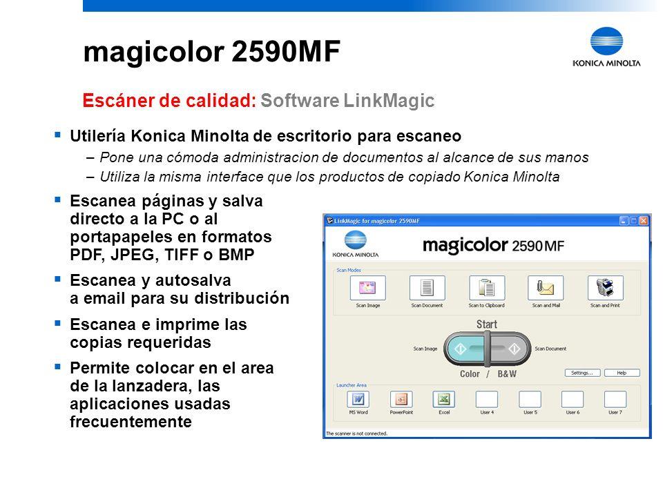 9 magicolor 2590MF Escáner de calidad: ScanSoft PaperPort 11 SE Escanea documentos y fotografías a PDF, JPEG, TIFF y otros formatos Retoca documentos