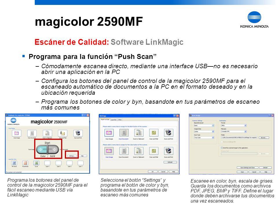 10 magicolor 2590MF Escáner de calidad: Software LinkMagic Utilería Konica Minolta de escritorio para escaneo –Pone una cómoda administracion de docum