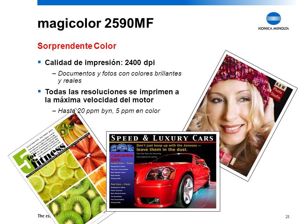 27 magicolor 2590MF Rápido y amigable Llamada gratuita, con base en los EE.UU., gratis por 5 años Respuestas en línea disponible 24/7 Fácil de Usar: S