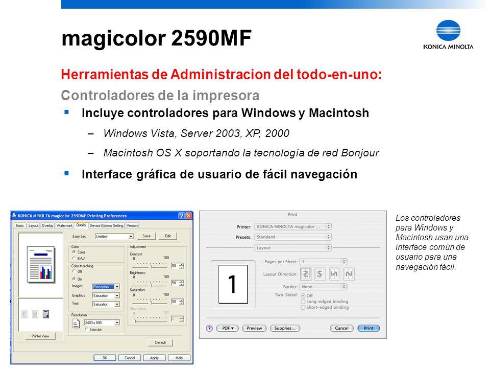 31 magicolor 2590MF Versátil: Manejo Flexible de Papel Variedad de tipos de papel –Papel bond, papel grueso, papel brillante, papel fotográfico, trans