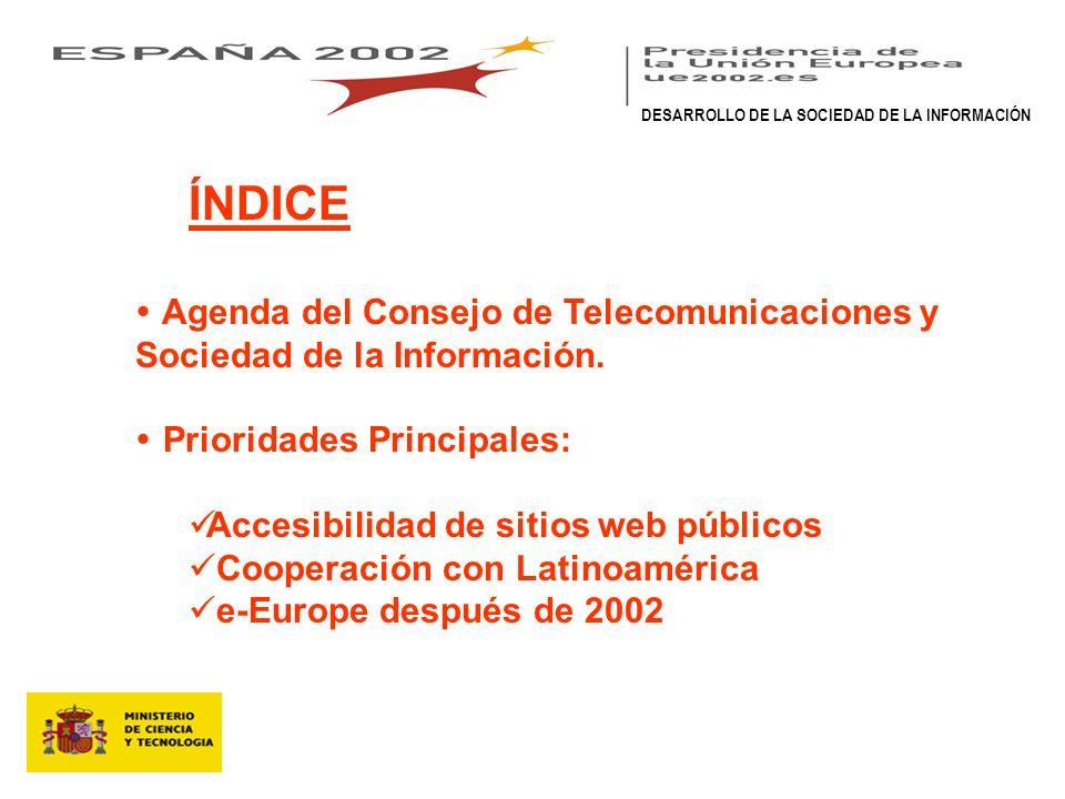 ÍNDICE Agenda del Consejo de Telecomunicaciones y Sociedad de la Información.