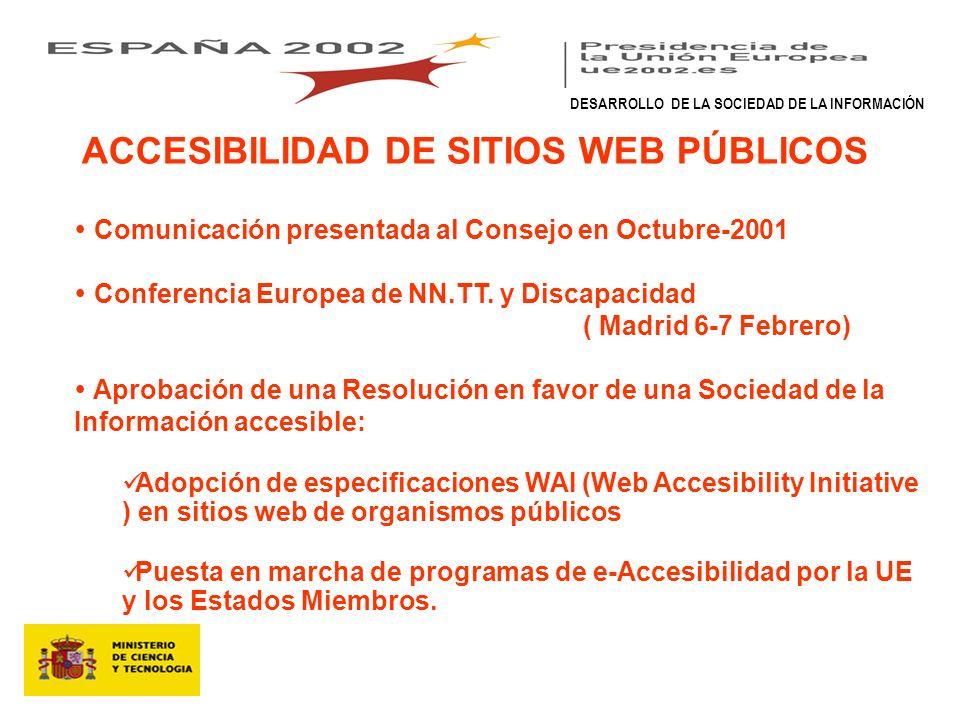 ACCESIBILIDAD DE SITIOS WEB PÚBLICOS Comunicación presentada al Consejo en Octubre-2001 Conferencia Europea de NN.TT.
