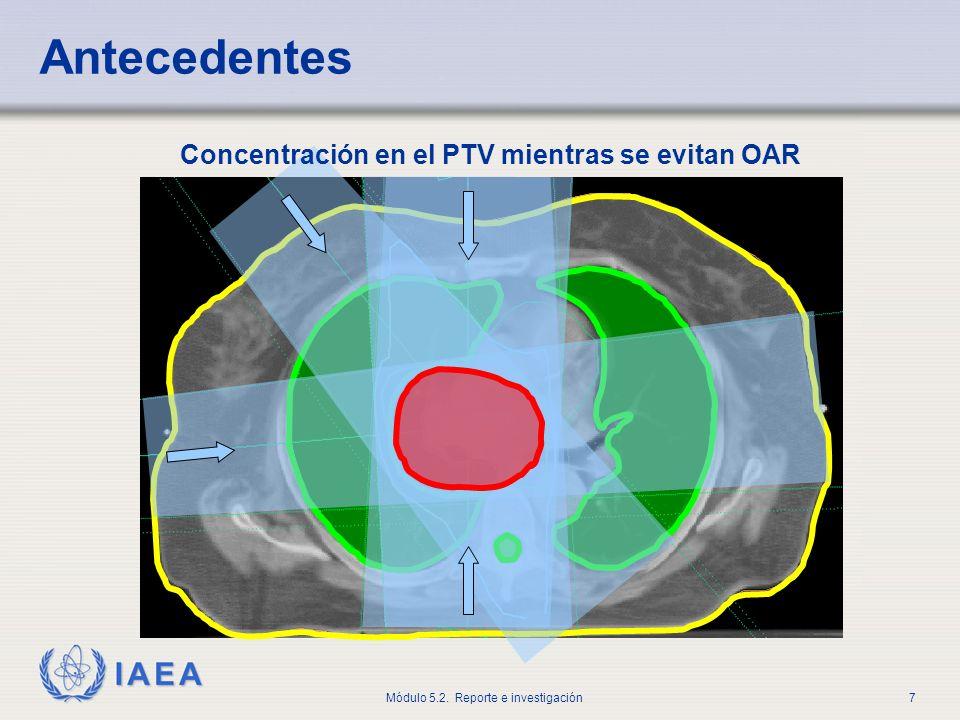 IAEA Módulo 5.2.Reporte e investigación18 Al tratar esto, ¿qué necesitamos saber.