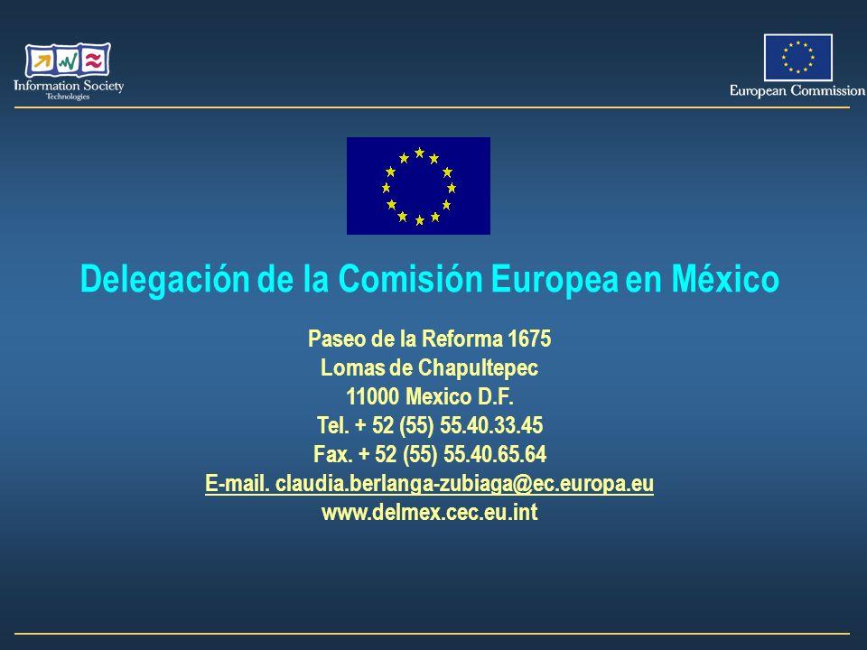 Delegación de la Comisión Europea en México Paseo de la Reforma 1675 Lomas de Chapultepec 11000 Mexico D.F. Tel. + 52 (55) 55.40.33.45 Fax. + 52 (55)