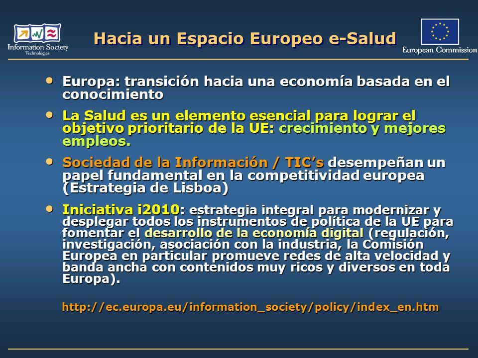 Hacia un Espacio Europeo e-Salud Europa: transición hacia una economía basada en el conocimiento Europa: transición hacia una economía basada en el co